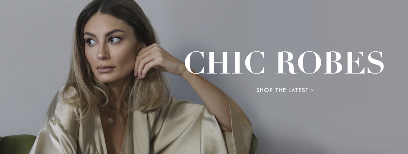 Chic Robes - Shop the Latest